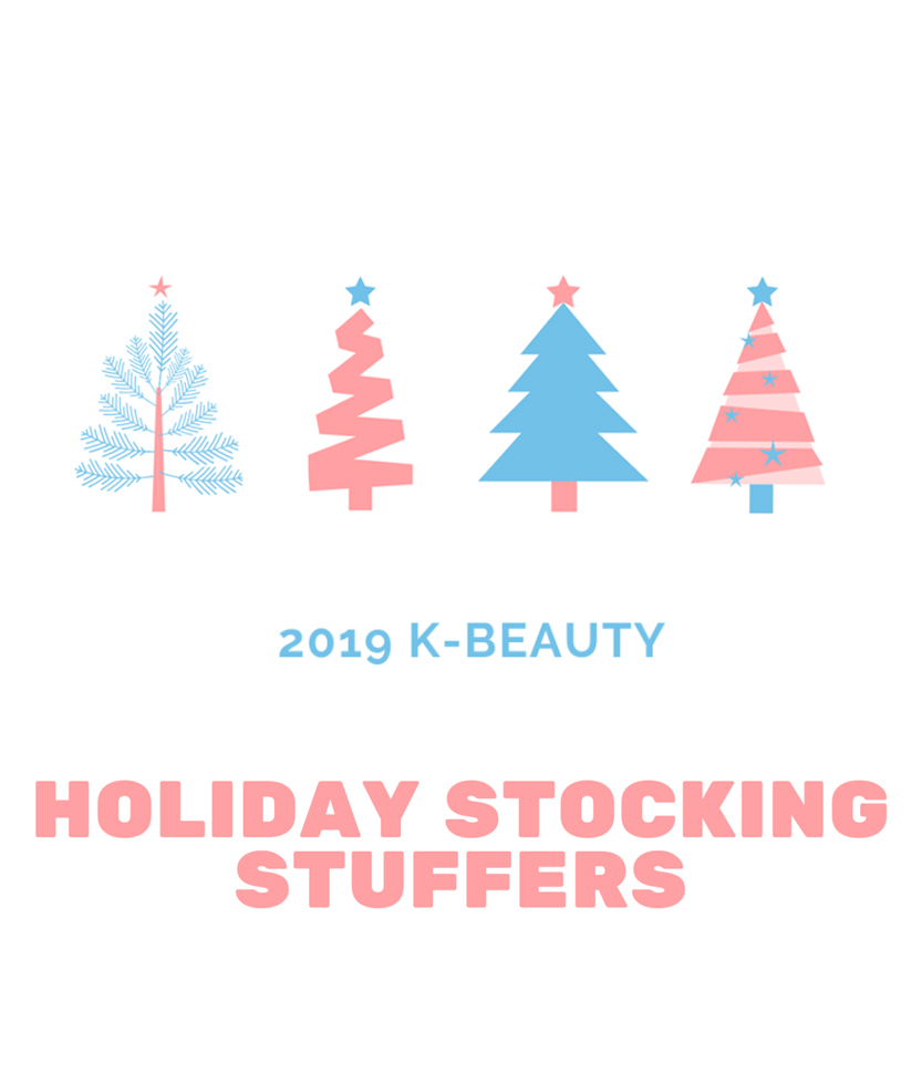 2019 K-BEAUTY HOLIDAY STOCKING STUFFERS<span> Cute little packages of holiday joy!</span>