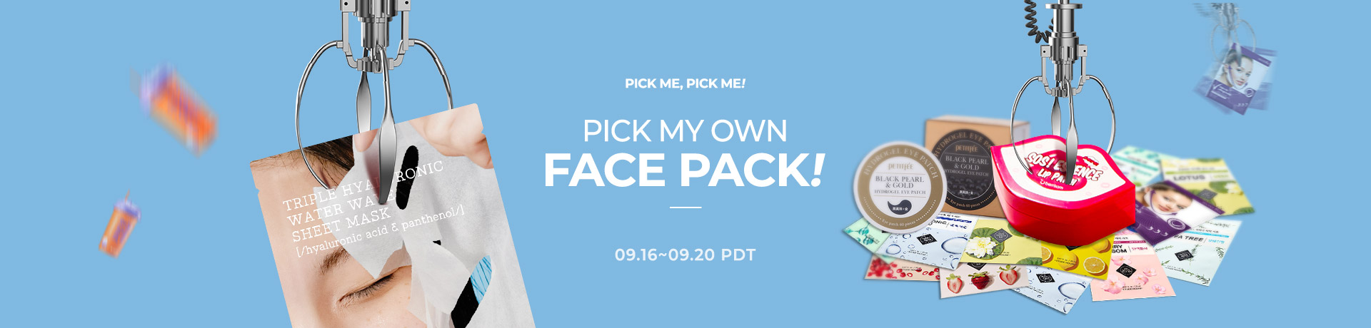 Pick Me, Pick Me! Pick my own face pack!