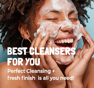 BEST CLEANSERS FOR YOU