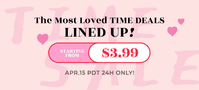 The Most Loved TIME DEALS LINED UP!