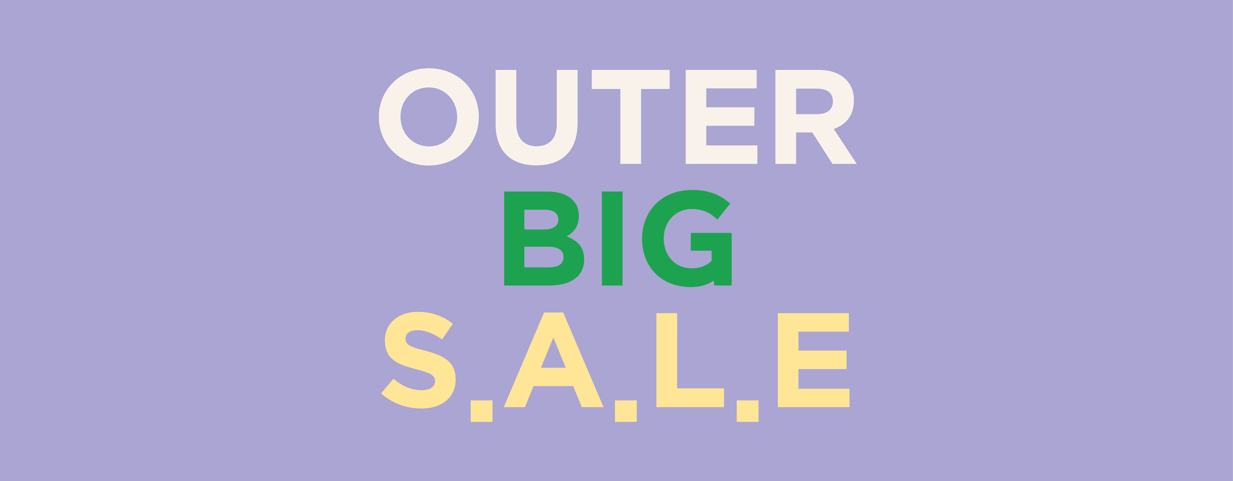 OUTER BIG SALE
